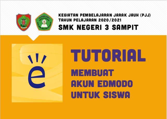 Edmodo Sebagai media Pembelajaran Jarak Jauh (PJJ) di Lingkungan SMKN 3 Sampit